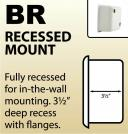 BR - Recessed Mount